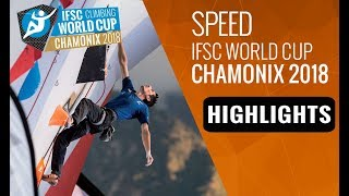IFSC Climbing World Cup Chamonix 2018 - Speed Finals Highlights