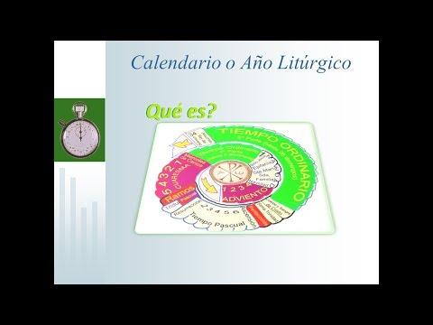 Calendario Liturgico o Año Liturgico ¿Que es
