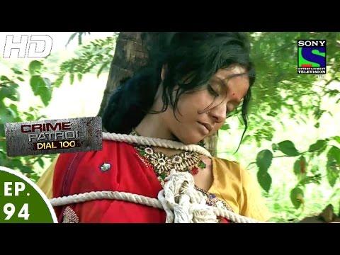 Crime Patrol Dial 100 - क्राइम पेट्रोल - Raaz - Episode 94 - 15th February, 2016