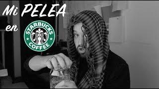 Mi PELEA en Starbucks // gwabir