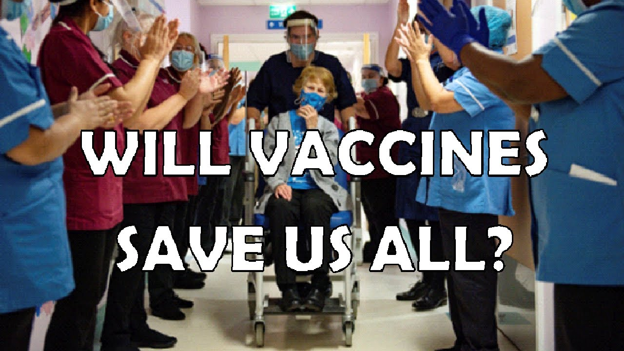 WILL VACCINES SAVE US ALL?
