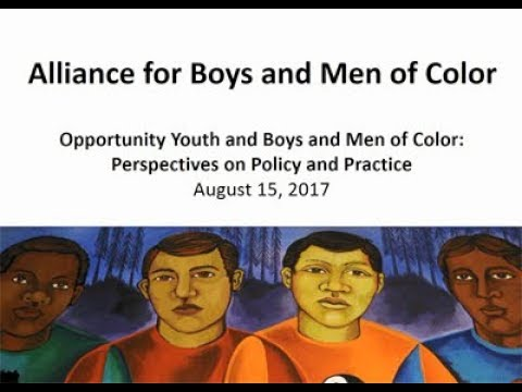 Opportunity Youth and Boys and Men of Color: Perspectives on Policy and Practice