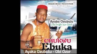 Ayaka Ozubulu - Obi Ozor (Audio)