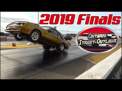 Ontario Street Outlaws 2019 Finale!
