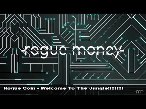 Rogue Coin: Welcome To The Jungle!!!! (03/21/2018)