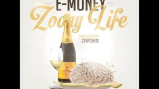 E-Money - Zoony Life (produced by Lawless Inc