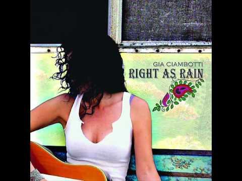Gia Ciambotti - Right As Rain