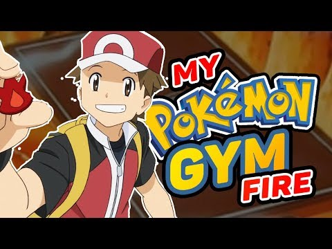 What If You Were A Pokemon Gym Leader? - Fire