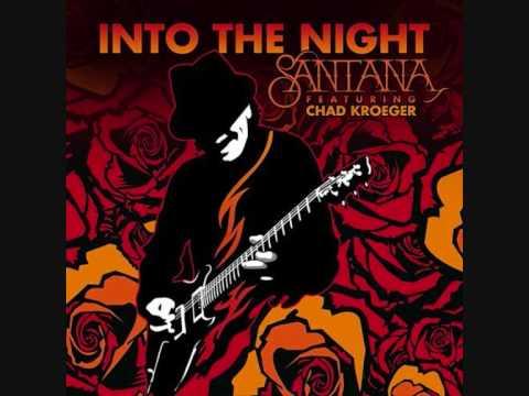 Santana (Feat. Chad Koreger) - Into the Night (Download Link + Lyrics)