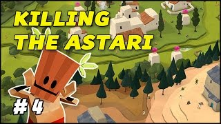 KILLING THE ASTARI - Godus - Episode 4