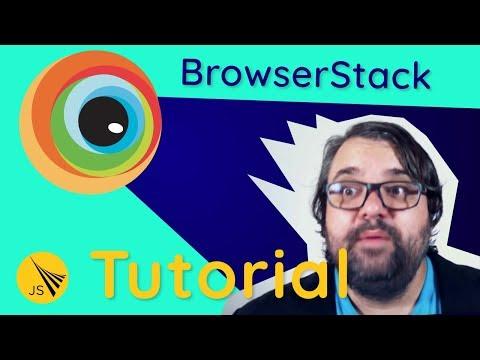 BrowserStack Tutorial – Mobile Cross Browser Testing