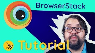BrowserStack Tutorial – Mobile Cross Browser Testing