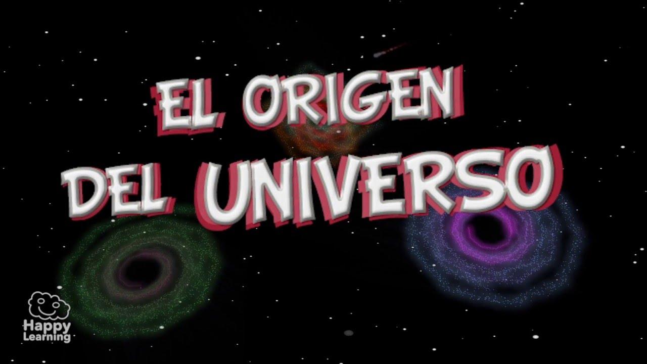 El Origen Del Universo Y De La Tierra Vídeos Educativos Para Niños Youtube