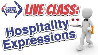 Live Class: Hospitality Expressions | Learn Australian English