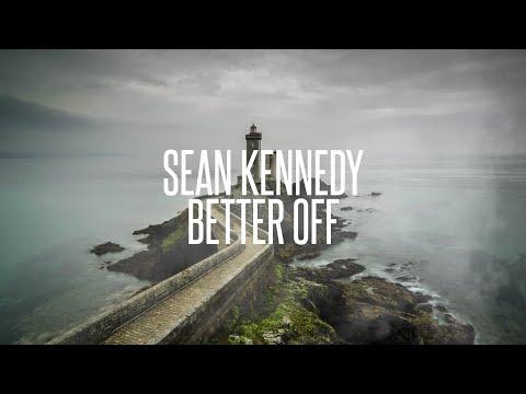 Sean Kennedy - Better Off (Lyric Video)