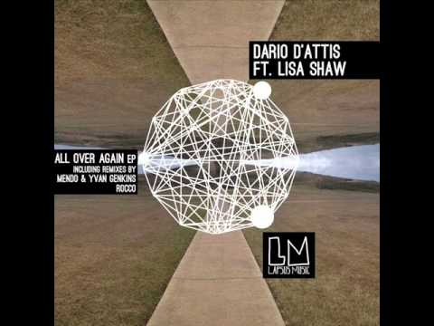 Dario D'Attis featuring Lisa Shaw - All Over Again (Underground Dub)
