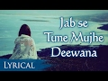 Download Jab Se Tune Mujhe by Abida Parveen    Song With Lyrics   Hindi Sad Songs MP3 song and Music Video