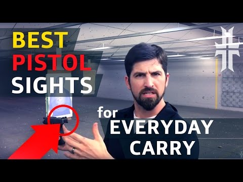 BEST PISTOL SIGHTS for Every Day Carry