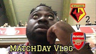 Watford (2) V Arsenal (1) | This is Beyond Heartbreak | MatchDay Vlog