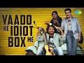 Yaadon Ka Idiot Box with Neelesh Misra | यादों का इडियट बॉक्स नीलेश मिश्रा के साथ Mp3