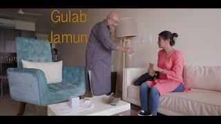 GULAB JAMUN || Short Film || The Dramatic Mandir