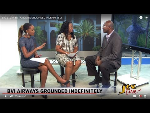 BIG STORY   BVI AIRWAYS GROUNDED INDEFINITELY