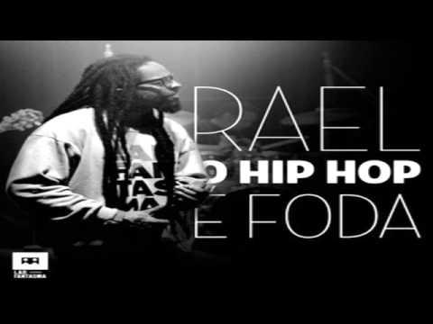 Rael - O Hip Hop É Foda