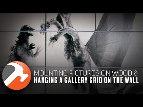 Mount Pictures On Wood And Hang A Gallery Grid Wall (Godzilla Edition)