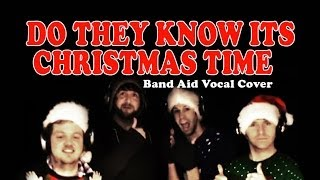do they know its christmas time - band aid vocal cover