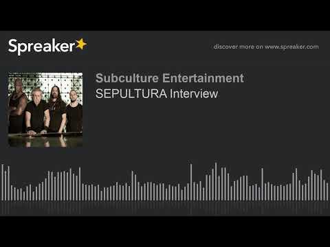 SEPULTURA Interview (part 1 of 2)