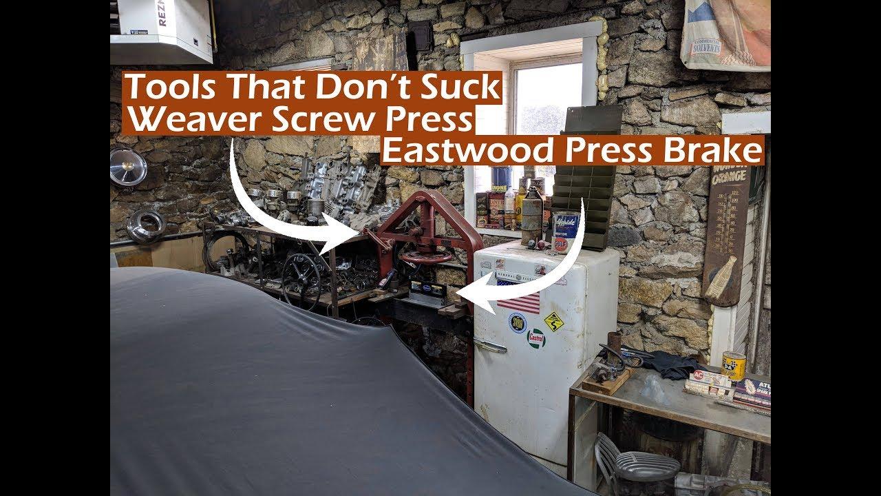 Tools That Dont Suck - Weaver Screw Press & Eastwood Press Brake