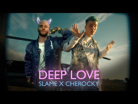 Смотреть клип Slame & Cherocky - Deep Love