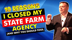 10 Reasons I Closed My State Farm Agency