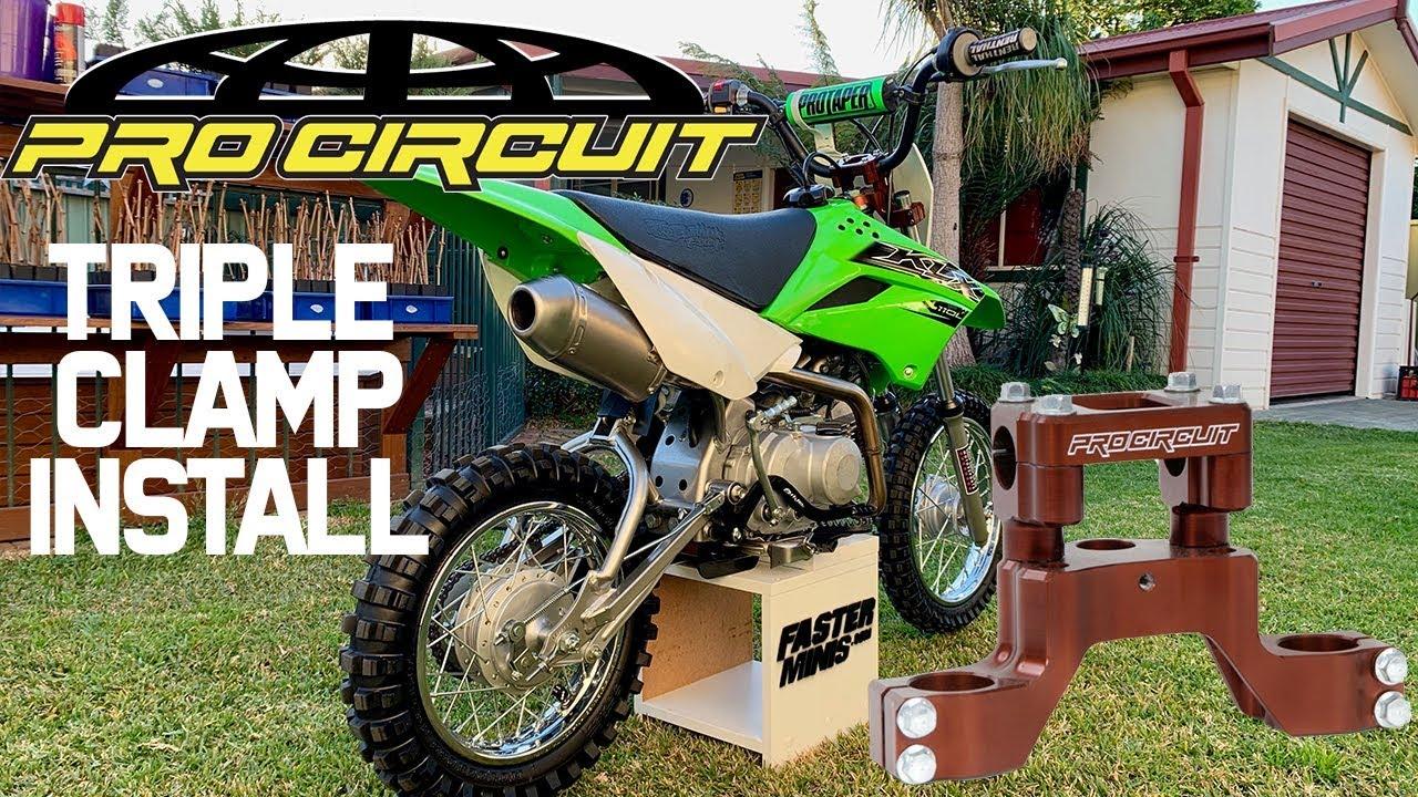 klx110l pro circuit triple clamp instal