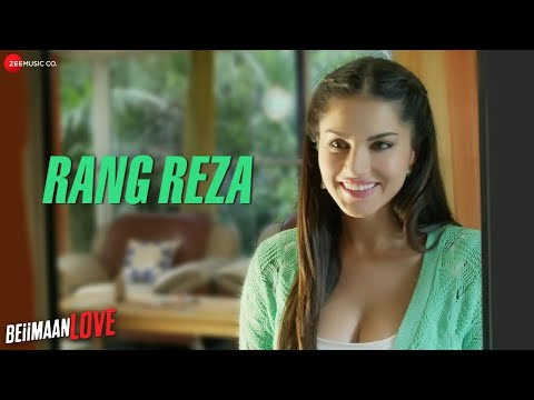 Rang Reza - Beiimaan Love | Sunny Leone &...
