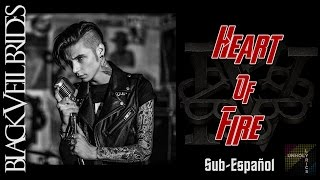 """Black Veil Brides - Heart Of Fire"" (Sub.Español) / By Unholy Lyrics"