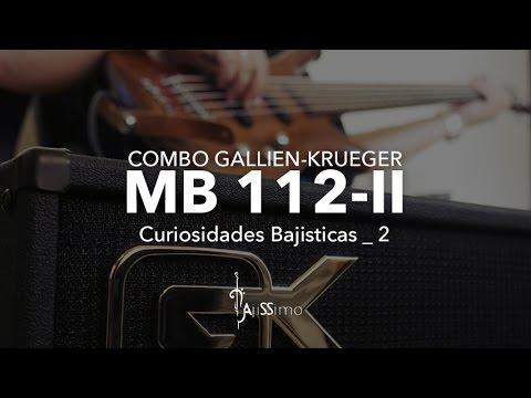 Comobo Gallien-Krueger MB112-II (Curiosidades Bajisticas #2)