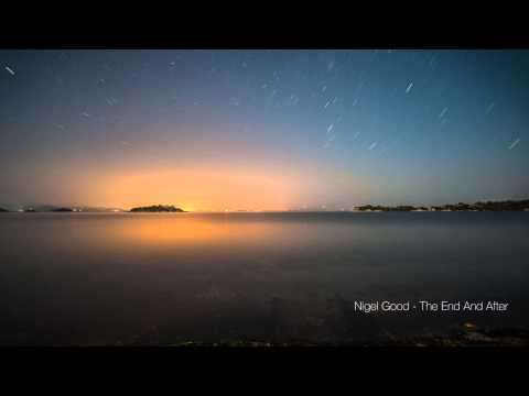 [Free Download] Nigel Good - The End And After