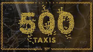Olexesh - 500 Taxis (prod. von InsaneBeatz) [Official Audio]