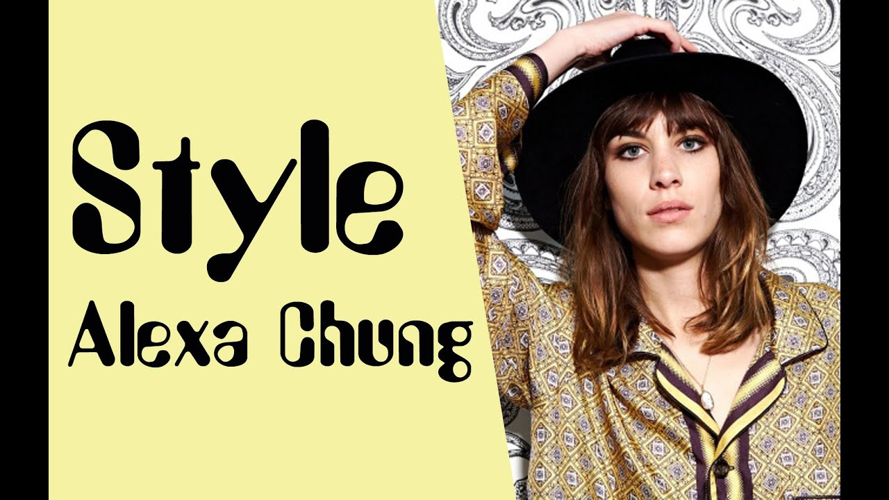 Alexa Chung Style Alexa Chung Fashion Cool Styles Looks ...