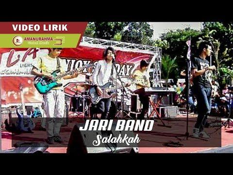 JARI BAND - SALAHKAH ( Official Video Lyric )