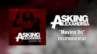 Asking Alexandria - Moving On Instrumental (Studio Quality)