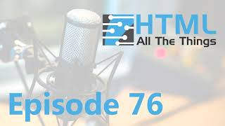 Passive Income & Revenue Streams | Episode 76 - HTML All The Things Podcast