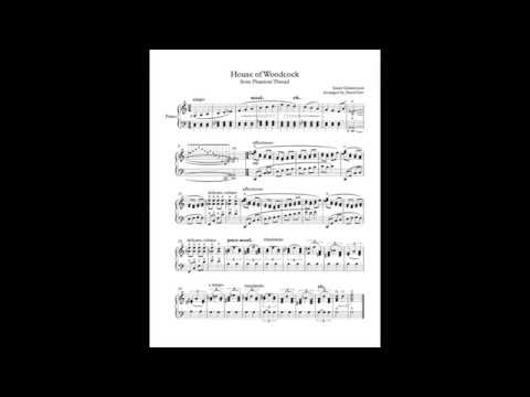 Phantom Thread - House of Woodcock (Sheet Music)