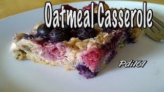 Breakfast Oatmeal Casserole