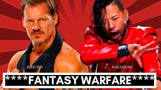 Fantasy Warfare: Jericho Vs  Nakamura