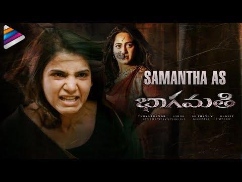 SAMANTHA as BHAAGAMATHIE | Anushka | Raju Gari Gadhi 2 | 2018 Latest Telugu Movies |Telugu FilmNagar