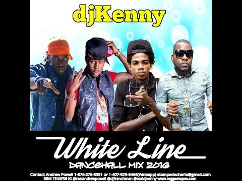 DJ KENNY WHITE LINE DANCEHALL MIX FEB 2016