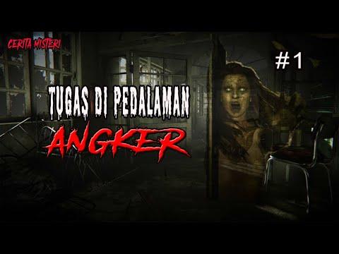 Cerita Misteri TUGAS DI PEDALAMAN ANGKER -Bag 1 By Mbah Ngesot