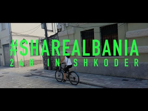 24hrs in Shkoder (HD Video 2017) Albania Like You've Never Seen It By Lordian Cahani